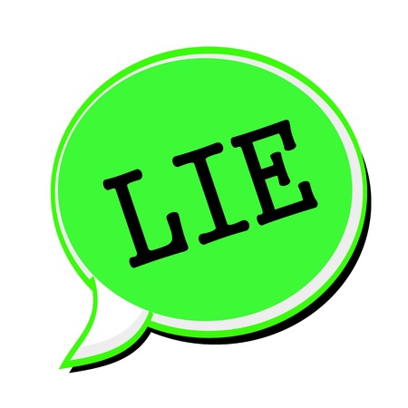 deceitful: LIE black stamp text on green Speech Bubble