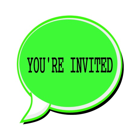 solicit: YOURE INVITED black stamp text on green Speech Bubble