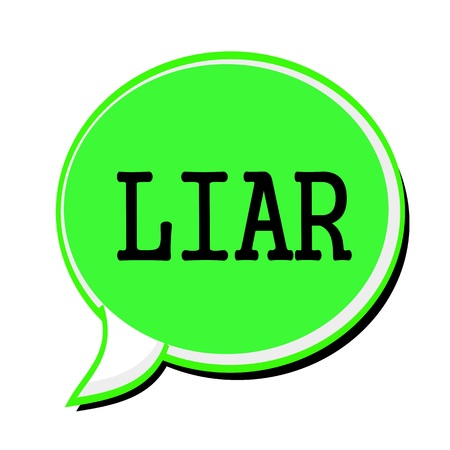 liar: LIAR black stamp text on green Speech Bubble