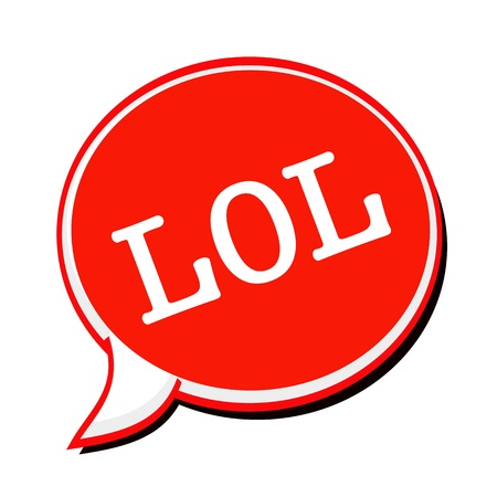 chuckle: LOL white stamp text on red Speech Bubble