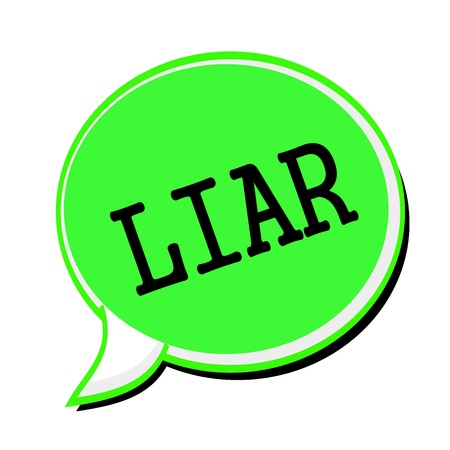 deceitful: LIAR black stamp text on green Speech Bubble