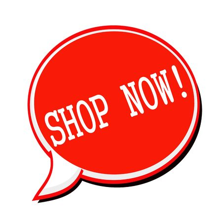 advertised: SHOP NOW white stamp text on red Speech Bubble