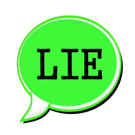 dishonest: LIE black stamp text on green Speech Bubble