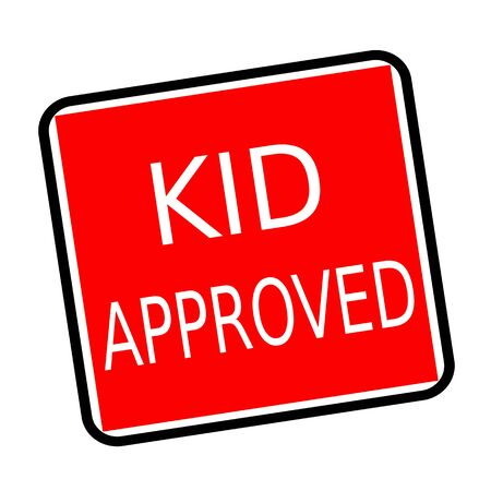 accredit: Kid approved white stamp text on red background