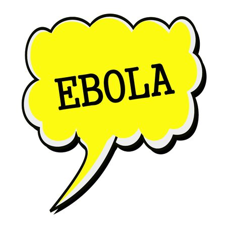 h1n1 vaccine: EBOLA black stamp text on yellow Speech Bubble
