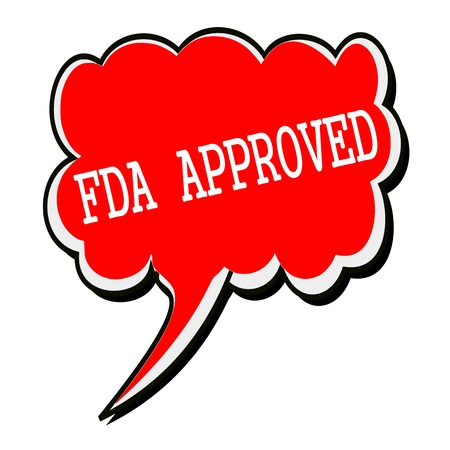 fda: FDA Approved white stamp text on red Speech Bubble
