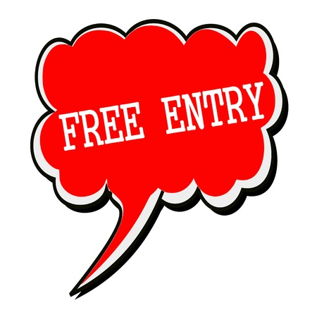 freebie: FREE ENTRY white stamp text on red Speech Bubble