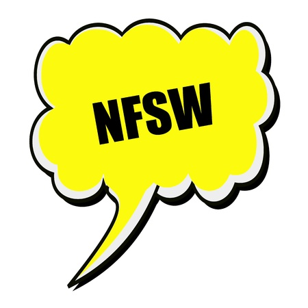 censure: NSFW black stamp text on yellow Speech Bubble Stock Photo