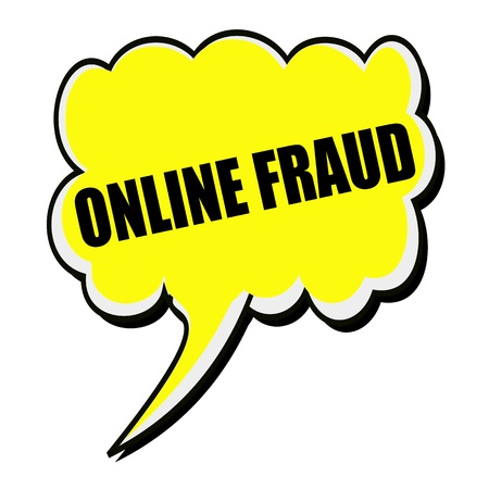 hacked: Online fraud black stamp text on yellow Speech Bubble