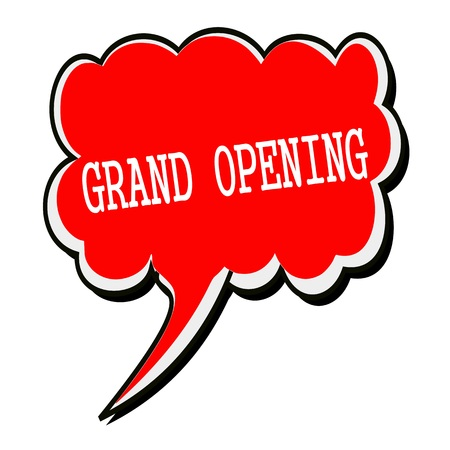 advertised: Grand opening white stamp text on red Speech Bubble