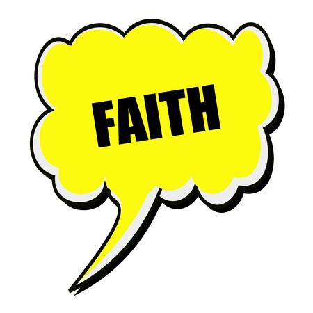 confide: Faith black stamp text on yellow Speech Bubble