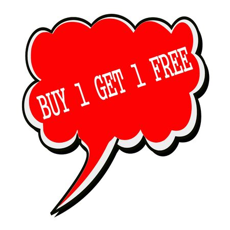 1: BUY 1 GET 1 FREE white stamp text on red Speech Bubble