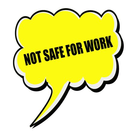 disallow: Not safe for work black stamp text on yellow Speech Bubble