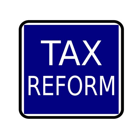 reform: TAX REFORM white stamp text on buleblack background