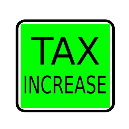 tax policy: TAX INCREASE black stamp text on green background Stock Photo