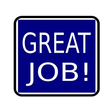 great job: GREAT JOB white stamp text on buleblack background Stock Photo