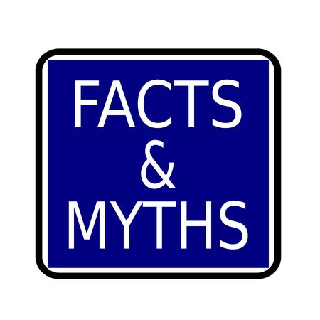 facts: FACTS & MYTHS white stamp text on buleblack background
