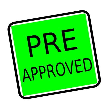 pre approved: PRE APPROVED black stamp text on green background