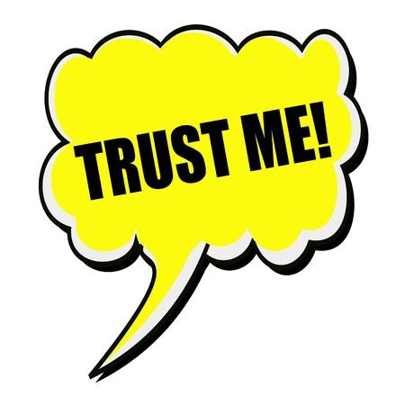 reliance: Trust me black stamp text on yellow Speech Bubble Stock Photo