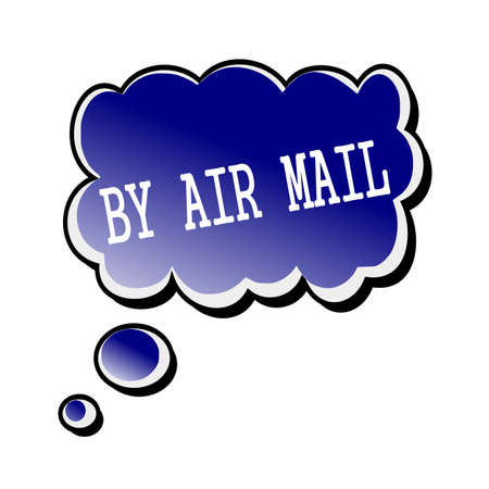 air mail: By air mail white stamp text on blueblack Speech Bubble