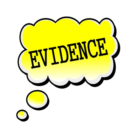 evidences: Evidence black stamp text on yellow Speech Bubble Stock Photo