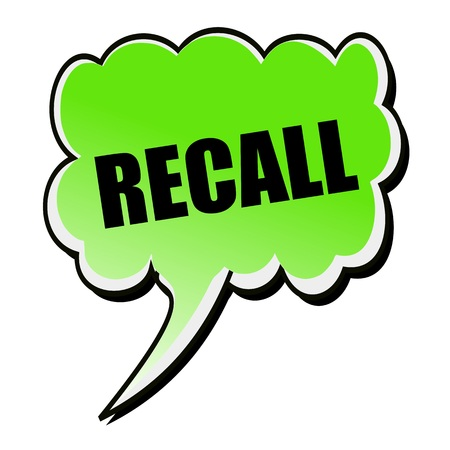 recall: Recall black stamp text on green Speech Bubble