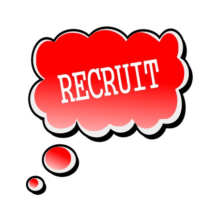 recruit: Recruit white stamp text on red Speech Bubble