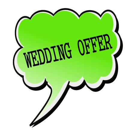 nuptials: Wedding Offer black stamp text on green Speech Bubble