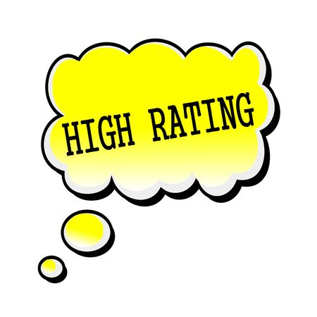 estimation: High Rating black stamp text on yellow Speech Bubble