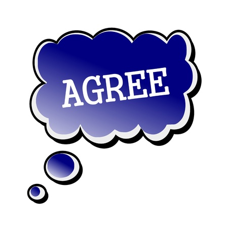 agree: Agree white stamp text on blueblack Speech Bubble