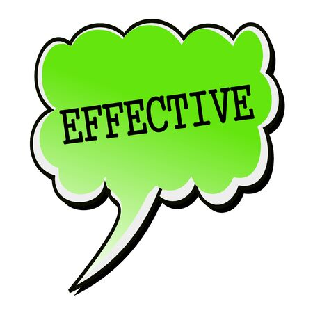 effective: Effective black stamp text on green Speech Bubble