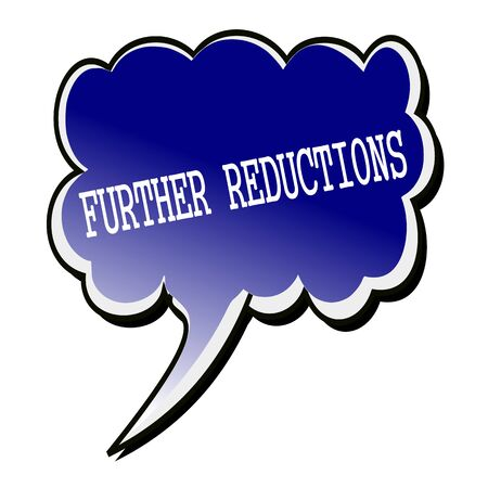 further: Further Reductions white stamp text on blueblack Speech Bubble