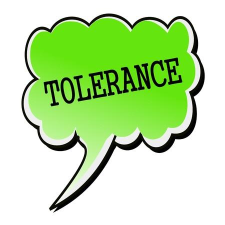 tolerancia: Texto Tolerancia sello negro de la burbuja del discurso verde