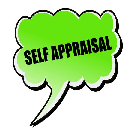 appraisal: Self Appraisal black stamp text on green Speech Bubble Stock Photo