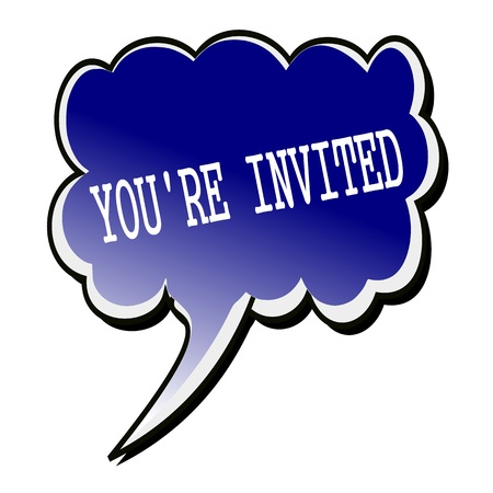 Youre Invited white stamp text on blueblack Speech Bubble