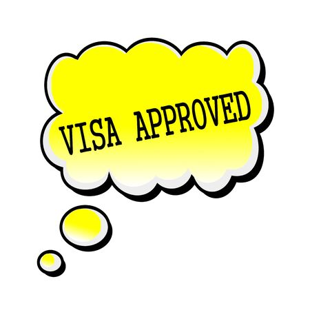 visa approved: Visa Approved black stamp text on yellow Speech Bubble Stock Photo