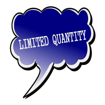 quantity: Limited Quantity white stamp text on blueblack Speech Bubble