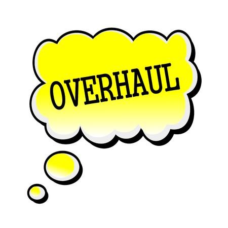 overhaul: Overhaul black stamp text on yellow Speech Bubble
