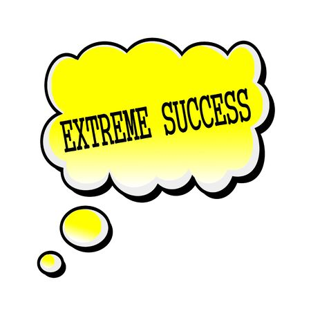 excessive: Extreme Success black stamp text on yellow Speech Bubble Stock Photo