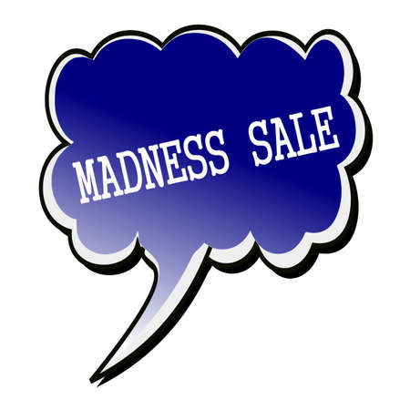madness: Madness Sale white stamp text on blue black Speech Bubble