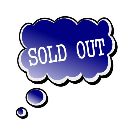 fade out: sold out white stamp text on blueblack Speech Bubble Stock Photo