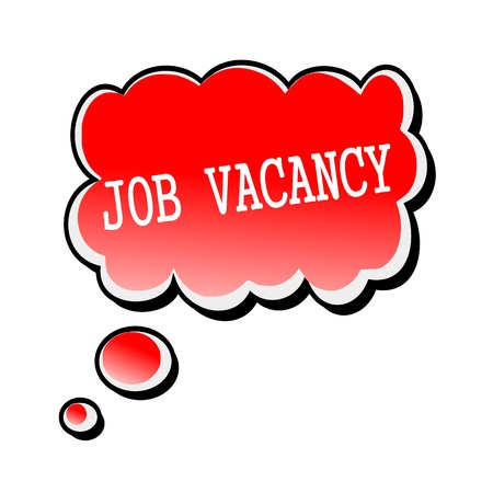 job offers: Job Vacancy white stamp text on red Speech Bubble