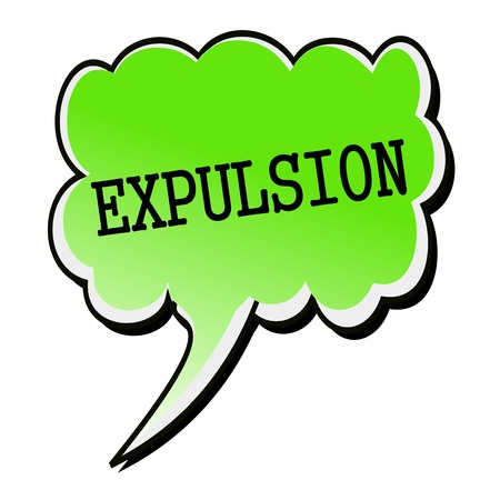 expulsion: Expulsion black stamp text on green Speech Bubble Stock Photo