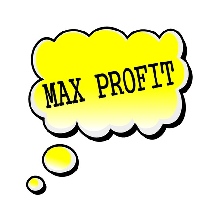 max: Max Profit black stamp text on yellow Speech Bubble Stock Photo