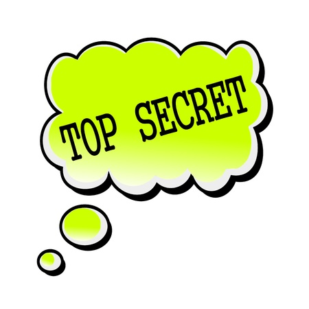 speech bubble: top secret white stamp text on blueblack Speech Bubble