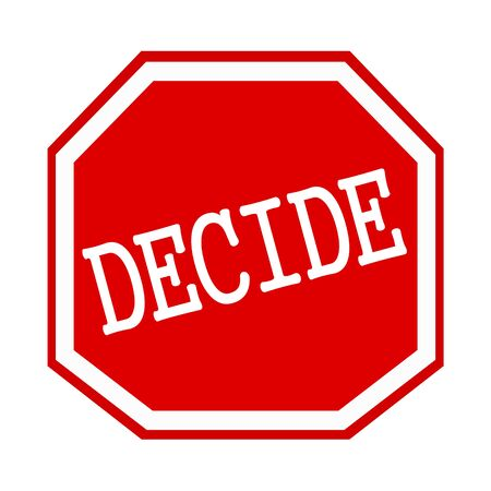 decide: Decide white stamp text on red octagon Stock Photo