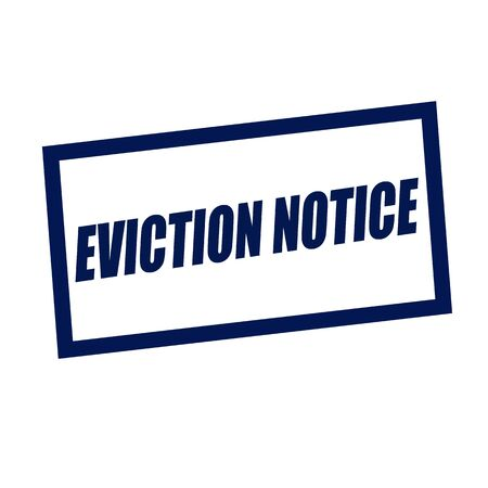 eviction: eviction notice blueblack stamp text on white