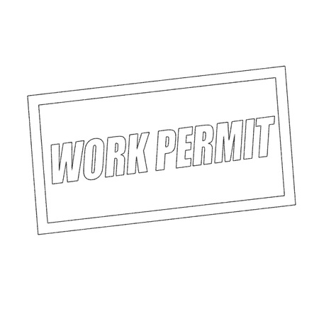 white work: work permit Monochrome stamp text on white