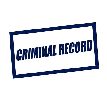 criminal: criminal record blueblack  stamp text on white Stock Photo