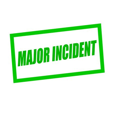 incident: major incident green stamp text on white